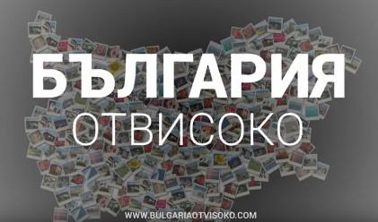 България отвисоко - красотата на родината ни, заснета с дрон